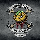 Never Outdrunk, Never Outsung - Phuq Live de The Wildhearts