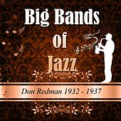 Big Bands Of Jazz, Don Redman 1932-1937 by Don Redman