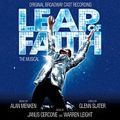 Leap Of Faith: The Musical (Original Broadway Cast Recording) de Alan Menken