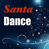 Santa Dance by Various Artists