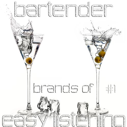Bartender Brands Of Easy Listening #1 by Various Artists
