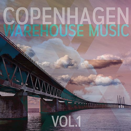 Copenhagen Warehouse Music, Vol. 1 de Various Artists