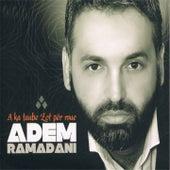 A Ka Taube Zot Per Mue von Adem Ramadani