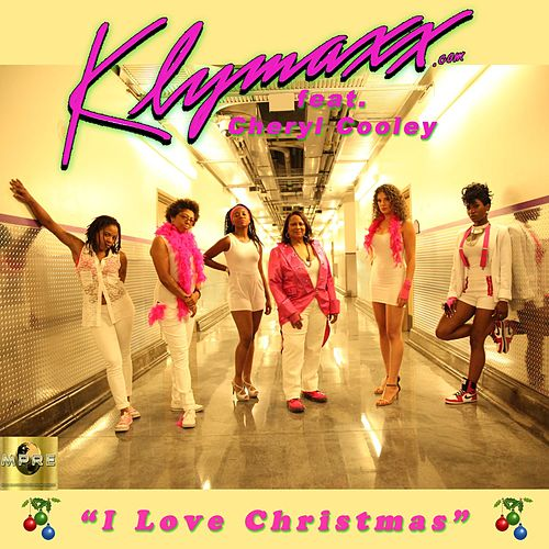 I Love Christmas by Klymaxx