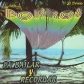 Porros pa' Bailar y Recordar by Various Artists