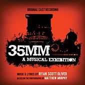 35MM: A Musical Exhibition by Ryan Scott Oliver