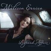 Legrand Affair by Melissa Errico