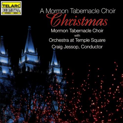 A Mormon Tabernacle Choir Christmas by The Mormon Tabernacle Choir