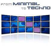 From Minimal to Techno von Various Artists