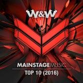 Mainstage Music Top 10 (2016) von Various Artists