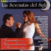 Las Serenatas del Siglo - Serenata para la Reconciliación y el Reencuentro by Various Artists