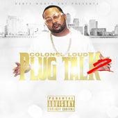 Plug Talk 2 van Colonel Loud