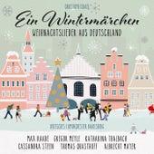 Ein Wintermärchen - Weihnachtslieder aus Deutschland (New Arrangements By Christoph Israel) von Various Artists