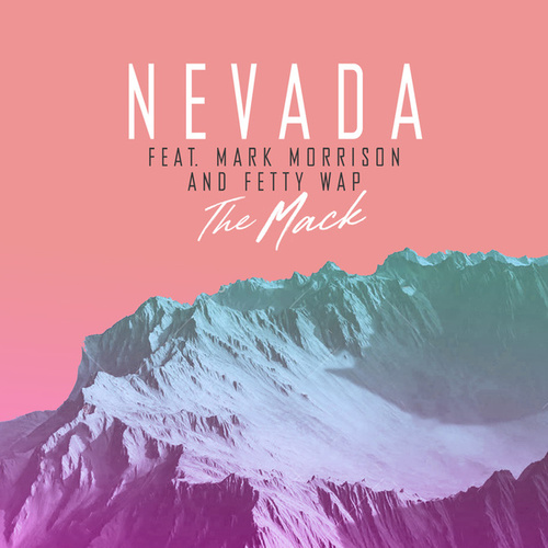 The Mack (Remixes) by Nevada