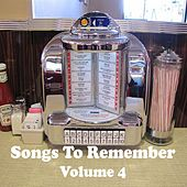 Songs to Remember Vol. 4 von Various Artists