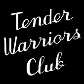 Tender Warriors Club by Lady Lamb