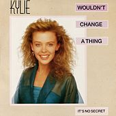 Wouldn't Change a Thing de Kylie Minogue