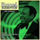 Lionel Hampton - Vibin' With Lionel by Lionel Hampton