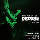 The Greatest Rock 'N' Roll Show On Earth, Vol. 3 by Various Artists