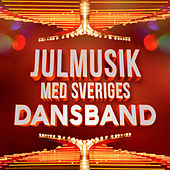 Julmusik med Sveriges Dansband by Various Artists