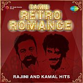 Tamil Retro Romance: Rajini and Kamal Hits de Various Artists