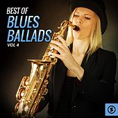 Best of Blues Ballads, Vol. 4 von Various Artists