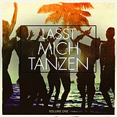 Lasst Mich Tanzen, Vol. 1 (Awesome Beachparty Bangers) by Various Artists