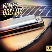 Blues Dreams, Vol. 2 by Various Artists