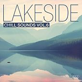 Lakeside Chill Sounds, Vol. 6 by Various Artists