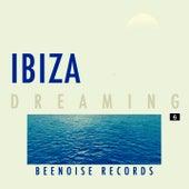 Ibiza Dreaming, Vol. 6 von Various Artists