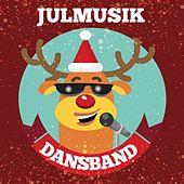 Julmusik - Dansband by Various Artists
