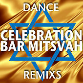 Celebration Bar Mitsvah (Dance Remixs) von Various Artists