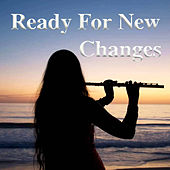 Ready For New Changes by Various Artists