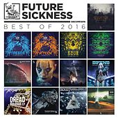 Future Sickness Best of 2016 by Various Artists