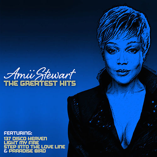 The Greatest Hits by Amii Stewart