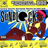 Greensleeves Rhythm Album #69: Sunblock de Various Artists