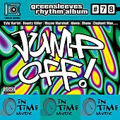 Greensleeves Rhythm Album # 78: Jump Off von Various Artists