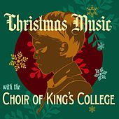 Christmas Music with the Choir of King's College de Various Artists
