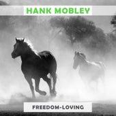 Freedom Loving von Hank Mobley