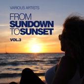 From Sundown To Sunset, Vol. 3 de Various Artists