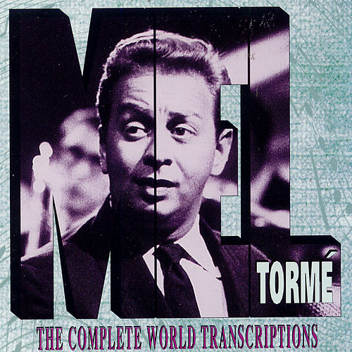 The Complete World Transcriptions by Mel Tormè