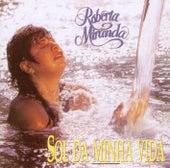 Sol Da Minha Vida de Roberta Miranda