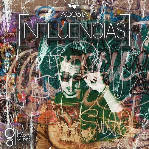 Influencias by Los Acosta