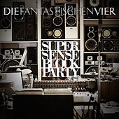 SUPERSENSE Block Party by Die Fantastischen Vier