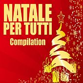 Natale per tutti Compilation von Various Artists