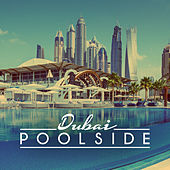 Poolside Dubai 2016 by Various Artists