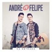 Na Estrada by André e Felipe