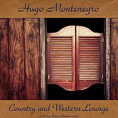 Country and Western (Analog Source Remaster 2016) by Hugo Montenegro