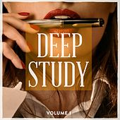 Deep Study, Vol. 1 (Focus With This Awesome House Tracks) by Various Artists