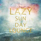 Lazy Sunday Lounge, Vol. 4 (Finest Selection Of Ambient & Electronica) by Various Artists